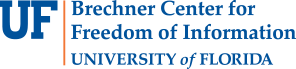 Brechner Center for Freedom of Information - College of Journalism and Communications - University of Florida