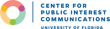 Center for Public Interest Communications - College of Journalism and Communications - University of Florida